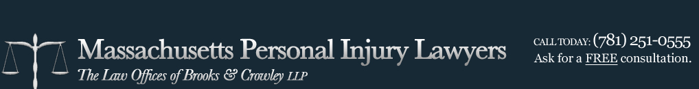 Massachusetts Personal Injury Lawyer – Brooks & Crowley LLP